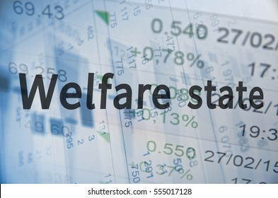 Inscription Welfare state with financial data visible on the background. Abstract business illustration.