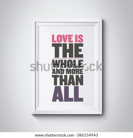 Inspiration Love Quotes On Photoframe Stock Illustration 386154943 ...