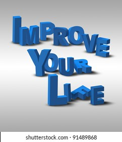 """An inspirational 3D text message, """"Improve Your Life"""", possibly for a business or personal strategy."""
