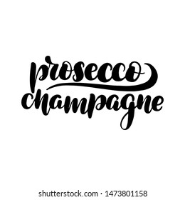 Inspirational handwritten brush lettering prosecco champange.  illustration isolated on white background.