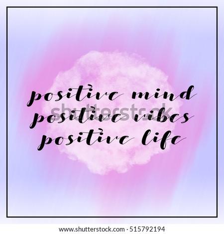 Inspirational Life Quote Phrase Positive Mind Stock Illustration