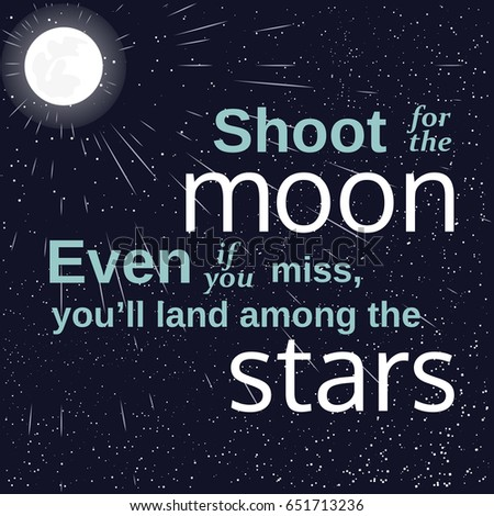 Inspirational Motivated Quote Shoot Moon Land Stock Illustration