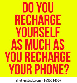 Recharge Quotes Images Stock Photos Vectors Shutterstock
