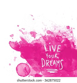 Inspirational Typographic Quote - Live your dream