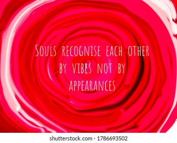 An inspiring quote about love and souls, written on an abstract pink background