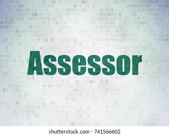 Insurance concept: Painted green word Assessor on Digital Data Paper background