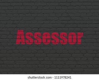 Insurance concept: Painted red text Assessor on Black Brick wall background