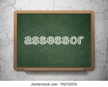 Insurance concept: text Assessor on Green chalkboard on grunge wall background, 3D rendering