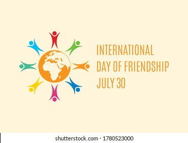 International Day of Friendship illustration. Group of people abstract icon. Multicolored people icon. Colorful people figures standing around the Planet Earth icon. Day of Friendship Poster, July 30