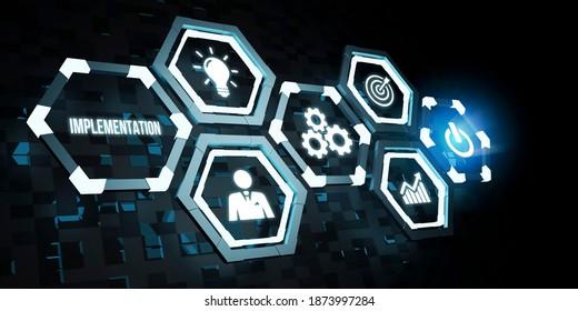 Internet, business, Technology and network concept. IMPLEMENTATION, web technology concept. 3d illustration