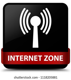 Internet zone (wlan network) isolated on black square button with red ribbon in middle abstract illustration
