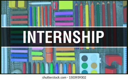 Internship text with Back to school wallpaper. Internship program  work experience, workplace and School Education background concept. School stationery and Internship text banner Colorful pencil