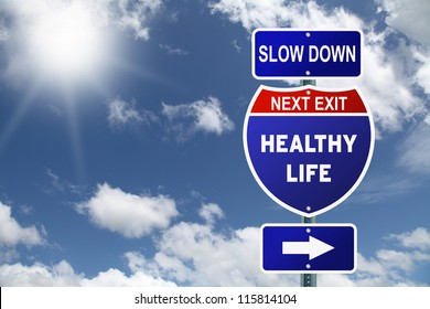 Interstate Slow Down Healty Life