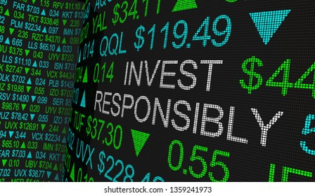 Invest Responsibly Ethical Investing Moral Stock Investment 3d Illustration