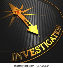 """Investigation - Business Background. Golden Compass Needle on a Black Field Pointing to the Word """"Investigation"""". 3D Render."""