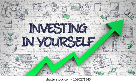 Investing In Yourself - Increase Concept. Inscription on White Brick Wall with Hand Drawn Icons Around. Investing In Yourself - Increase Concept with Hand Drawn Icons Around on White Wall Background.