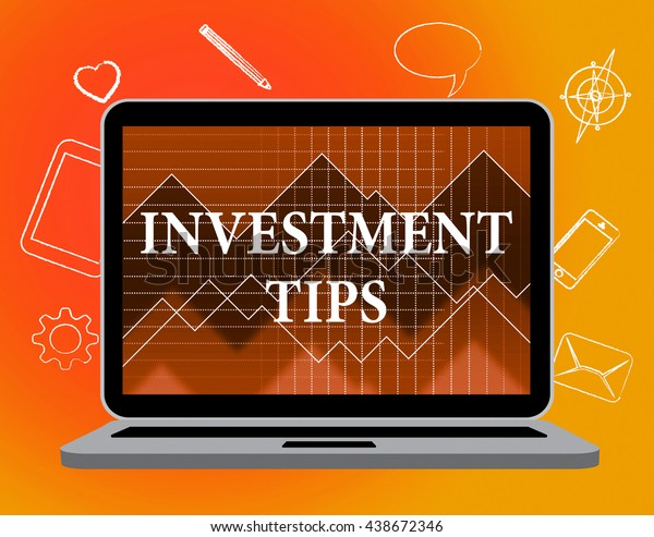 Investment Tips Meaning Investments Invested And Ideas