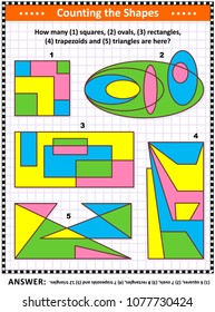 IQ training educational math puzzle for kids and adults with basic shapes - count squares, ovals, rectangles, triangles, trapezoids. Answer included.