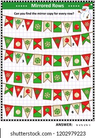 IQ training winter, Christmas or New Year themed visual logic puzzle: Find the exact mirrored copy for every row of bunting flags. Suitable both for children and adults. Answer included.