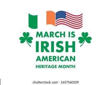 Irish-American Heritage Month illustration. Irish and American flag illustration. March is Irish American Heritage Month Poster