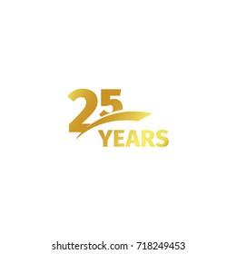 Isolated abstract golden 25th anniversary logo on white background. 25 number logotype. Twenty-five years jubilee celebration icon. Birthday emblem. illustration