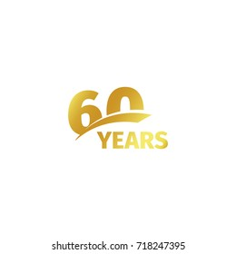 Isolated abstract golden 600th anniversary logo on white background. 60 number logotype. Sixty years jubilee celebration icon. Sixtieth birthday emblem. illustration