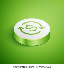 Isometric Return of investment icon isolated on green background. Money convert icon. Refund sign. Dollar converter concept. White circle button