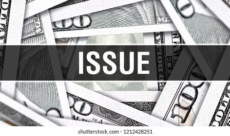 Issue Closeup Concept. American Dollars Cash Money,3D rendering. Issue at Dollar Banknote. Financial USA money banknote Commercial money investment profit concept