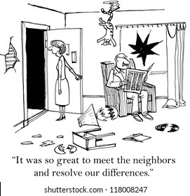 """""""It was so great to meet the neighbors and resolve our differences."""""""