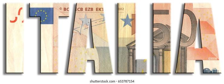 Italia, italian insciption stands: Italy. Eurozone member. Euro banknote texture.
