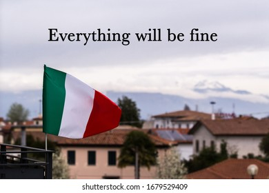 Italian flag hanging on a balcony with everything will be fine text