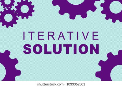 ITERATIVE SOLUTION sign concept illustration with purple gear wheel figures on pale blue background