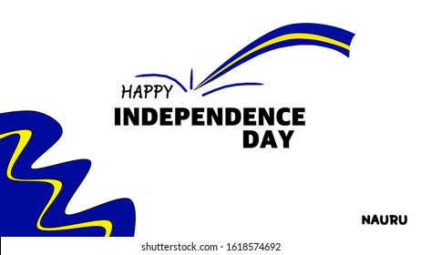 January 17, 2020: Happy independence day Nauru words. Nauru flag colors. For celebrating the country's independence as a public holiday on January 31.