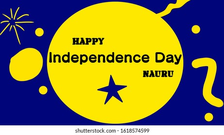 January 17, 2020: Illustration of happy independence day Nauru. Country's flag colors. Public holiday on January 31, celebrating the country's independence.