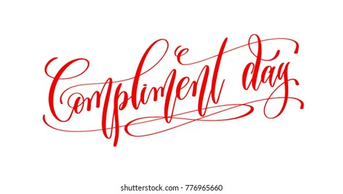 january 24 - compliment day - hand lettering inscription text to winter holiday design, go compliment your family, your friends, your coworkers calligraphy raster version illustration