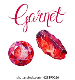 January birthstone Garnet isolated on white background. Watercolor illustration of red gem and crystal drawn by hand. Realistic scarlet faceted stones with lettering.