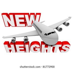 A jet airplane flies above the words New Heights, illustrating the successful soaring and reaching of a goal