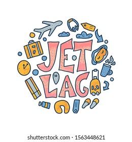 Jet lag round concept. Jet lag quote with decoration.