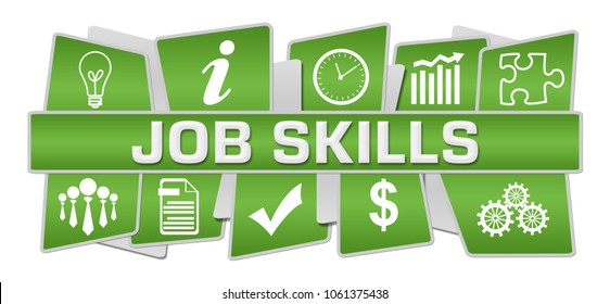 Job skills text written over green colorful  background.