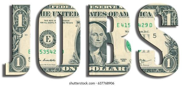Jobs or labor market. US Dollar texture.
