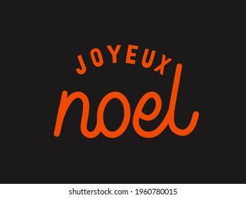 Joyeux Noel Christmas Greeting Typography Illustration