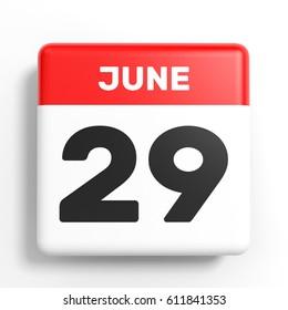 June 29. Calendar on white background. 3D illustration.
