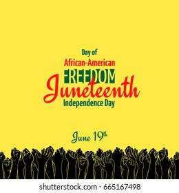 Juneteenth, African-American Independence Day, June 19. Day of freedom and emancipation. Yellow banner with seamless border, raised hand of celebrating people