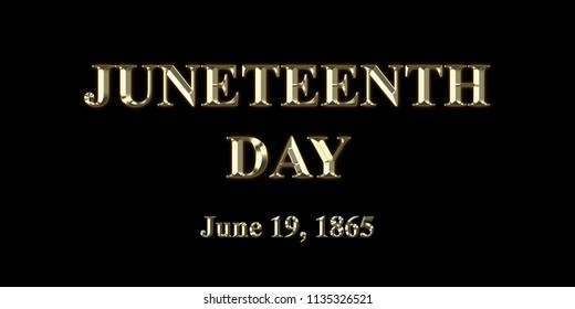 Juneteenth Day June 19th, 1865