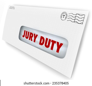 Jury Duty words on a letter in an envelope summoning you to appear in court to serve in judgment and render a legal judgment in a lawsuit or case