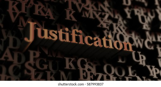 Justification - Wooden 3D rendered letters/message.  Can be used for an online banner ad or a print postcard.