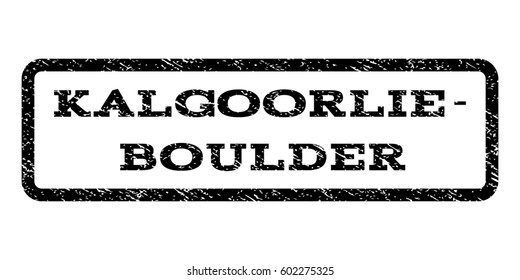 Kalgoorlie-Boulder watermark stamp. Text caption inside rounded rectangle frame with grunge design style. Rubber seal stamp with scratched texture. Raster black ink imprint on a white background.