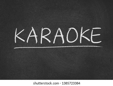 karaoke concept word on a blackboard background