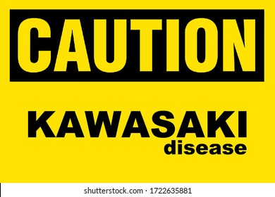 KAWASAKI DISEASE also known as Kawasaki Syndrome (mucocutaneous lymph node syndrome), causes inflammation of the blood vessels throughout the body