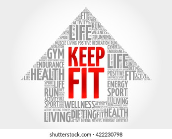 Keep Fit arrrow word cloud, health concept